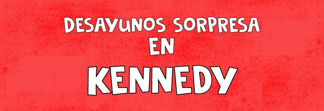 desayunos sorpresa Kennedy